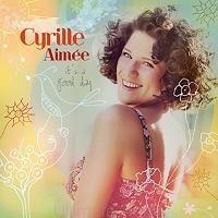 Cyrille Aimee - It's a Good Day. Od ręki. Skorzystaj z 30 rat 0% w salonie Ultimate Audio Konin