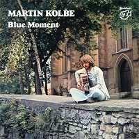 Martin Kolbe – Blue Moment