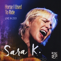 Sara K. – Horse I Used To Ride. Od ręki. Ultimate Audio Konin